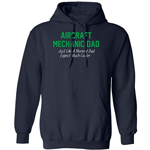 Pure's Designs Aircraft Mechanic Dad Much Cooler - Mechanic Dad Lover Hoodie