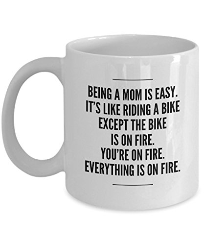 """ BEING A MOM IS EASY. IT'S LIKE RIDING A BIKE... "" Funny For NEW MOM, BEST MOM Coffee Mugs - For Happy birthday, Appericiation, Christmas, Retirement, Thank You Gifts, End of Year 11 OZ BY STHstore"
