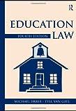 Education Law, Michael Imber and Tyll van Geel, 041580373X