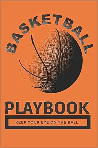 Basketball Playbook Keep Your Eye On The Ball: Vintage Basketball ...