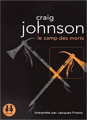 Le Camp des Morts de Craig Johnson 2016