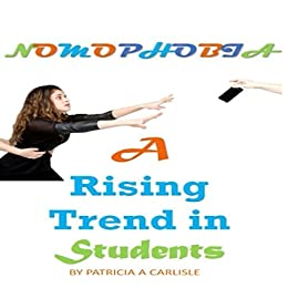 Nomophobia: A Rising Trend In Student's - Audiobook