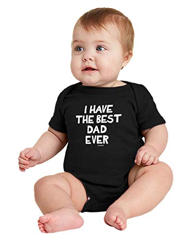 I Have The Best Dad Ever - Daddy Papa Bodysuit (Black, 6 Months)