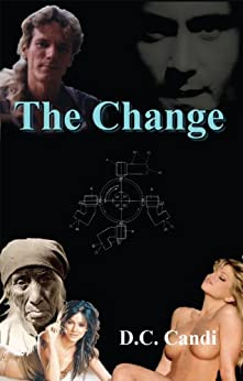 The Change by [Candi, D. C.]