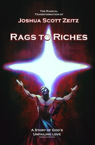 Rags to Riches: A Story of God's Unfailing Love