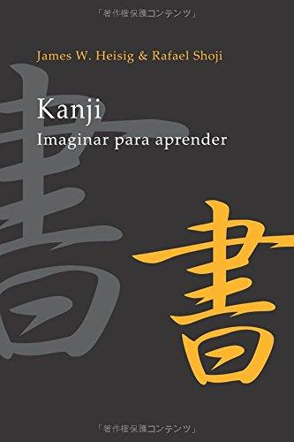 Kanji: Imaginar Para Aprender