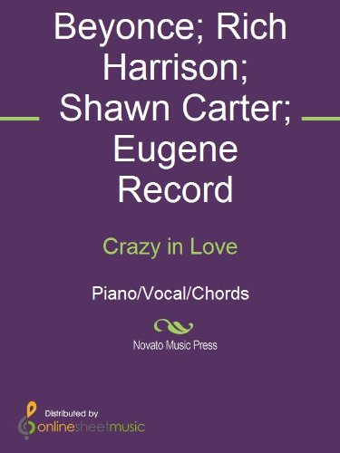 Crazy in Love - Kindle edition by Beyonce, Eugene Record, Rich ...