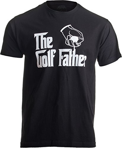 The Golf Father | Funny Saying Golfing Shirt, Golfer Ball Humor for Men T-Shirt-(Adult,3XL) Black