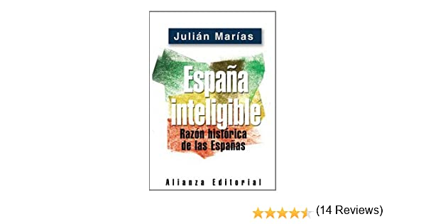 España inteligible (Libros Singulares (Ls)): Amazon.es: Marías, Julián: Libros