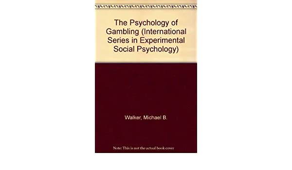 Psychology of gambling walker casino lac lemey