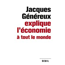 Jacques Généreux explique l'économie à tout le monde