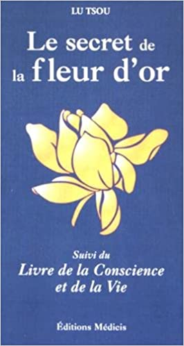 Le secret de la Fleur d'Or - Lu Tsou sur Bookys