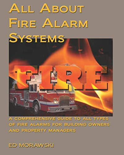 All About Fire Alarms: A Guide for Owners & Property Managers