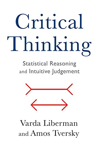 Critical Thinking  Statistical Reasoning And Intuitive Judgment