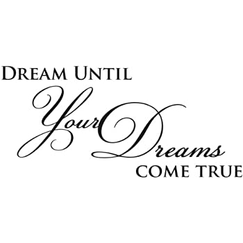 Dream Until Your Dreams Come True wall quote wall decals wall decal wall sticker