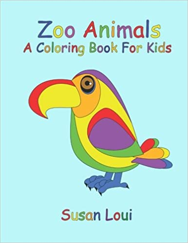 Zoo Animals: A Coloring Book For Kids: Susan Loui: 9781519549495 ...