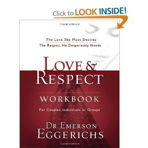 Love & Respect [Hardcover] + Love & Respect [Workbook] ([Box Set] For Couple, Individuals or Groups: The Love She Most Desires, The Respect He Desperately Needs)