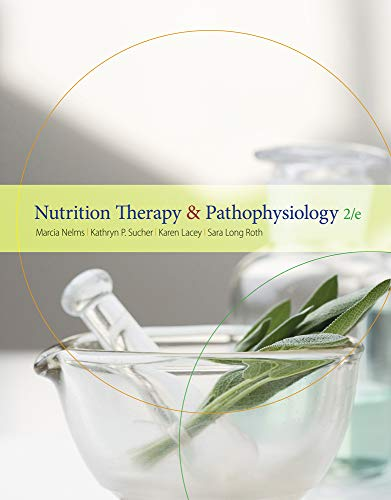 Nutrition Therapy and Pathophysiology (Available Titles Diet Analysis Plus)