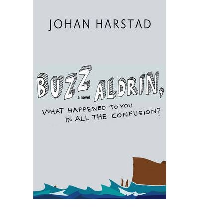 Download Buzz Aldrin, What Happened to You in All the Confusion? (Hardback) - Common ebook