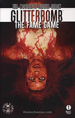 Glitterbomb: The Fame Game #1A FN ; Image comic book