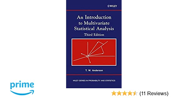 Amazon an introduction to multivariate statistical analysis amazon an introduction to multivariate statistical analysis 9780471360919 theodore w anderson books fandeluxe Choice Image