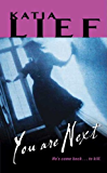 You Are Next (Karin Schaeffer Book 1)