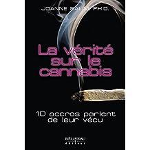 La vérité sur le cannabis (Dépendance)