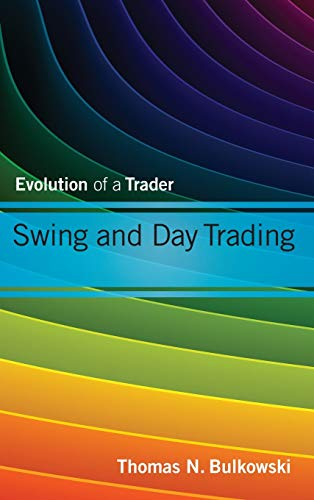 41chEMhOqdL - Swing and Day Trading: Evolution of a Trader