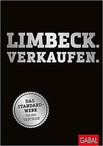 Cover des Buchs: Limbeck. Verkaufen: Das Standardwerk für den Vertrieb