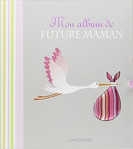 Livre Mon album de future maman pdf