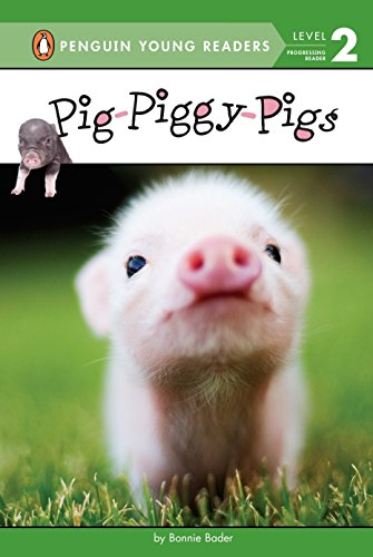 Pig-Piggy-Pigs (Penguin Young Readers, Level 2)