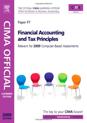 CIMA Official Learning System Financial Accounting and Tax Principles, 5th Edition (CIMA  Managerial Level, 2009)