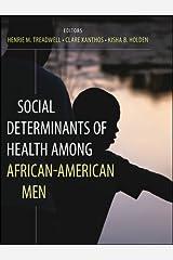 Social Determinants of Health Among African-American Men Paperback
