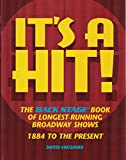 ISBN: 0823076369 - It's a Hit!: The Back Stage Book of Longest-Running Broadway Shows : 1884 to the Present