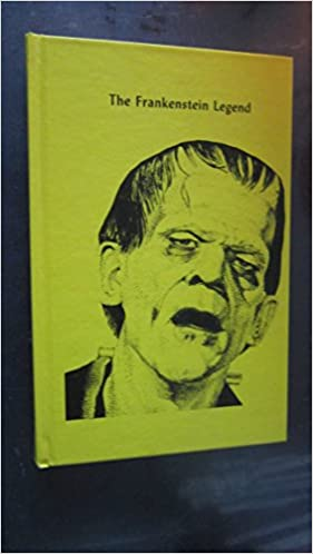 The Frankenstein Legend: A Tribute to Mary Shelley and Boris Karloff,