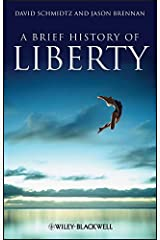 A Brief History of Liberty (Brief Histories of Philosophy Book 1) Kindle Edition