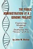 The Public Administration (P. A.) Genome