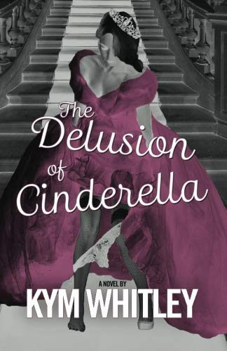 The Delusion of Cinderella