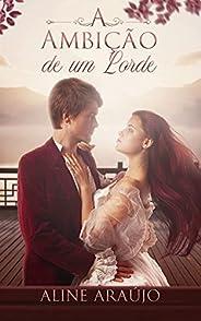 A Ambição de um Lorde: Trilogia Redenção - Livro 1