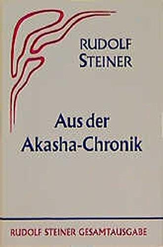 aus-der-akasha-chronik-rudolf-steiner-gesamtausgabe-schriften-und-vortrge