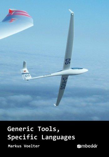 Generic Tools, Specific Languages
