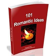 101 Romantic Ideas  AAA+++Brand New