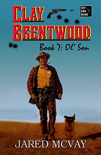 Ol' Son (Clay Brentwood Book 7)