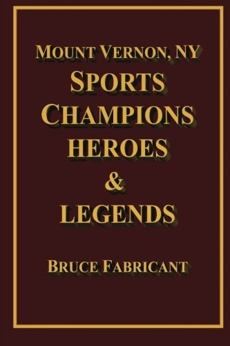 Mount Vernon, NY Sports Champions Heroes & Legends