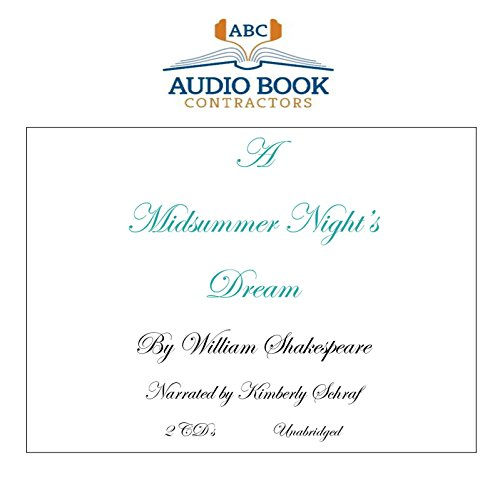 A Midsummer Night's Dream (Classic Books on CD Collection) [UNABRIDGED]