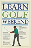 Learn Golf in a Weekend (Learn in a weekend) (English and Spanish Edition)