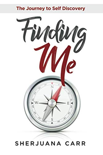 Finding Me: Journey to Self Discovery