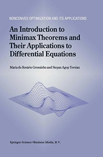 An Introduction to Minimax Theorems and Their Applications to Differential Equations (Nonconvex Optimization and Its App