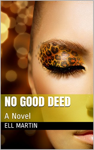 no-good-deed-a-novel