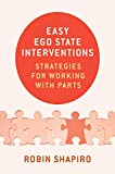 img - for Easy Ego State Interventions: Strategies for Working With Parts book / textbook / text book